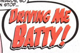 Driving Me Batty! title card