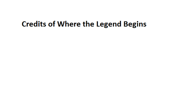 File:Credits of Where the Legend Begins.png