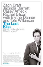 2006 - The Last Kiss Movie Poster