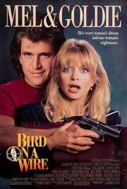 1990 - Bird on a Wire Movie Poster