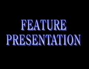 Feature Presentation Bumper (Blue Words and Black BG)
