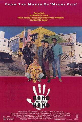 File:1986 - Band of the Hand Movie Poster.jpg