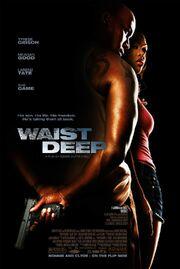 2006 - Waist Deep Movie Poster