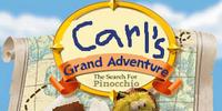 Carl's Grand Adventure: The Search for Pinocchio