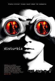 2007 - Disturbia Movie Poster