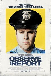 2009 - Observe and Report Movie Poster