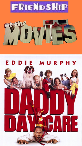 File:Friendship At The Movies - Daddy Day Care.png
