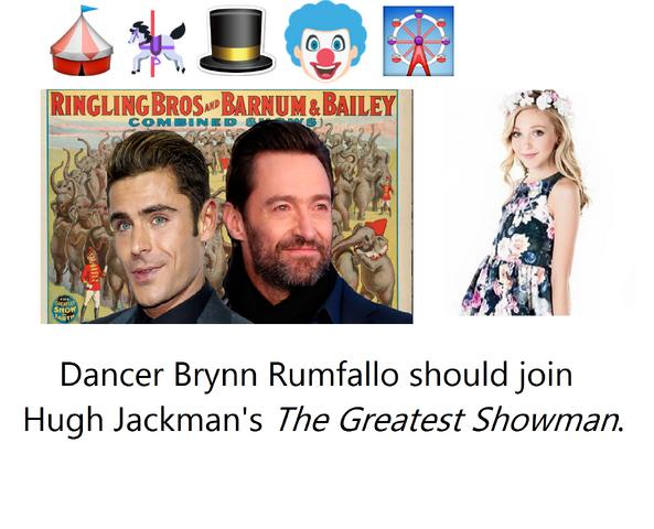 File:Dancer Brynn Rumfallo should join Hugh Jackman's The Greatest Showman.png