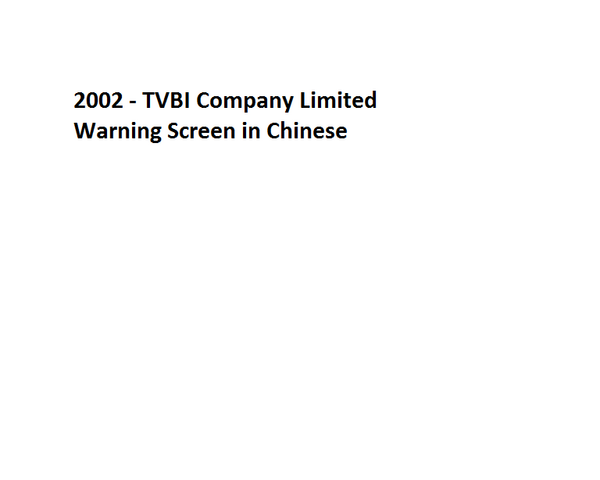 File:2002 - TVBI Company Limited Warning Screen in Chinese.png