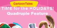 CartoonTales: Time for the Holidays! Quadruple Feature