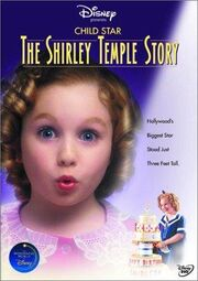 Child star the the shirley temple story
