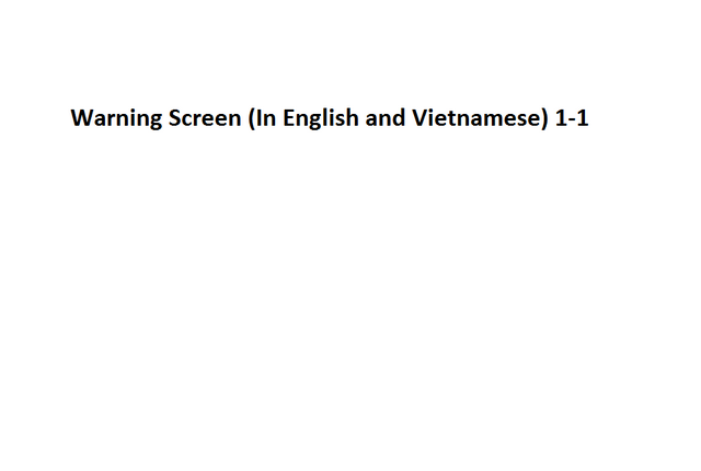 File:Warning Screen (In English and Vietnamese) 1-1.png
