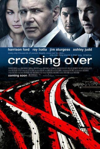File:2009 - Crossing Over Movie Poster.jpg