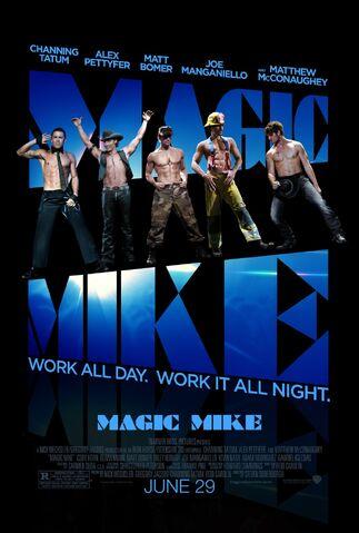 File:2012 - Magic Mike Movie Poster.jpg