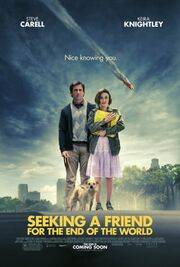 2012 - Seeking a Friend for the End of the World Movie Poster
