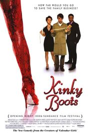 2006 - Kinky Boots Movie Poster