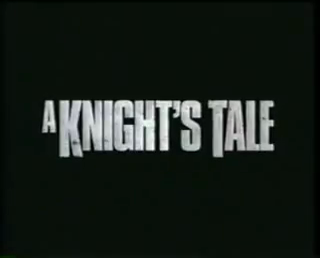 File:A Knight's Tale Trailer.png