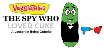 Veggietales the spy who loved cuke