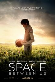 2016 - The Space Between Us Movie Poster