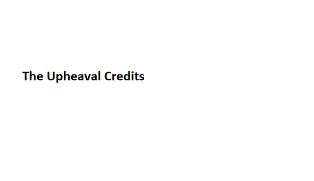 File:The Upheaval Credits.png