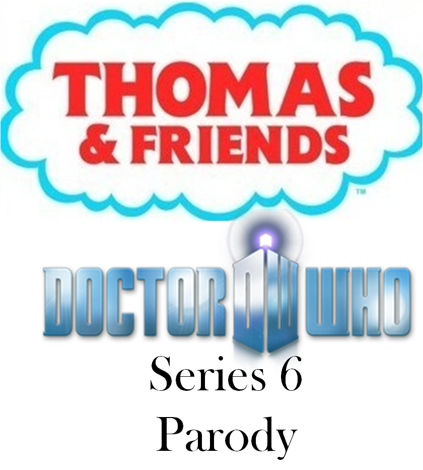 image - thomas & friends-doctor who series 6 parody title