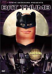 Bat thumb dvd