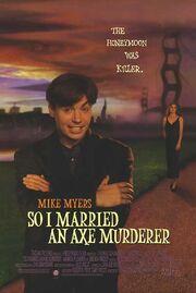 1993 - So I Married an Axe Murderer Movie Poster
