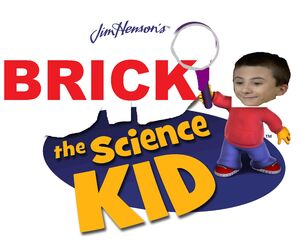 Brick The Science Kid