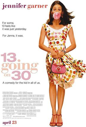 2004 - 13 Going on 30