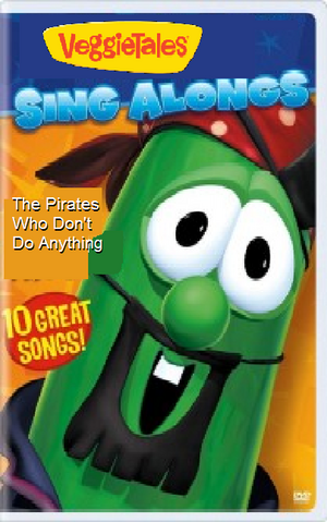 File:VeggieTales Sing-Alongs The Pirates Who Don't Do Anything.png
