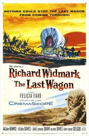 1956 - The Last Wagon Movie Poster