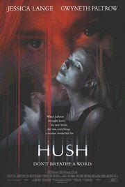 1998 - Hush Movie Poster