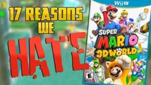 ReasonsWeHateSuperMario3DWorld