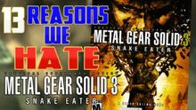 ReasonsWeHateMetalGearSolid3
