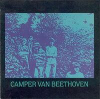 Camper Van Beethoven II & III