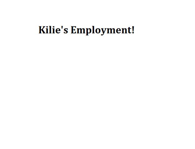 File:Kilie's Employment!.png