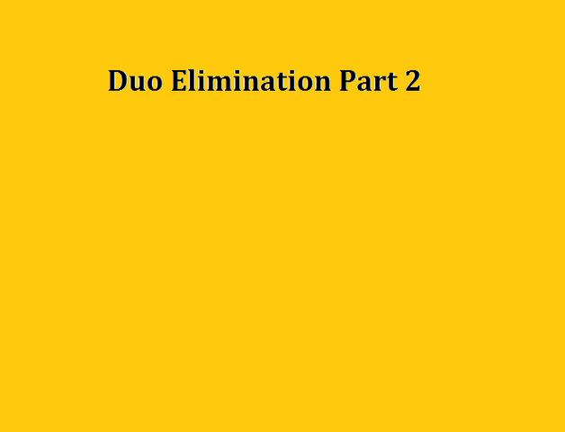 File:Duo Elimination Part 2.png