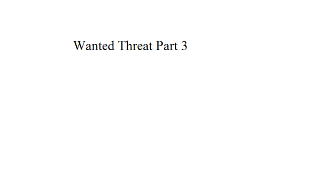 File:Wanted Threat Part 3.png