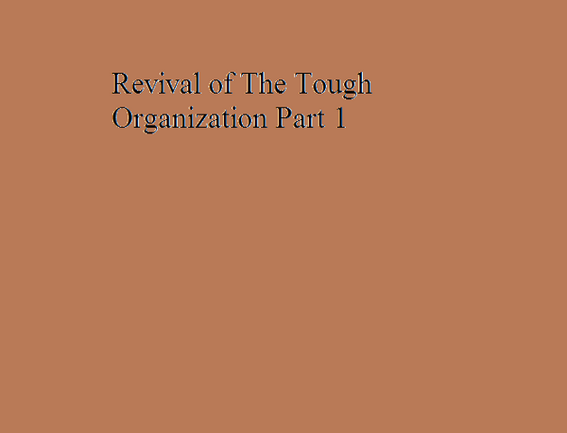 File:Revival of The Tough Organization Part 1.png