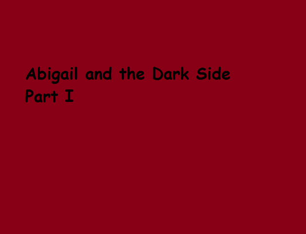 File:Abigail and the Dark Side Part I.png