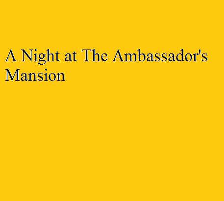 File:A Night at The Ambassador's Mansion.png