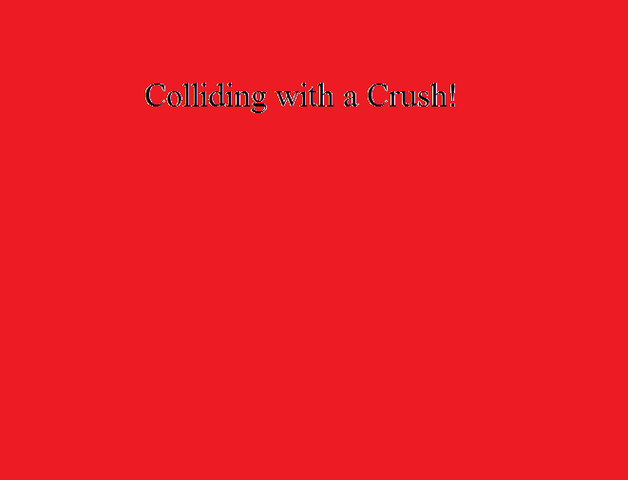 File:Colliding with a Crush!.png