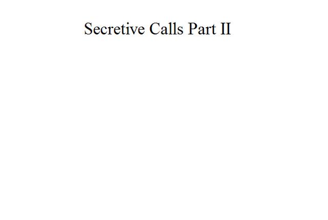 File:Secretive Calls Part II.png