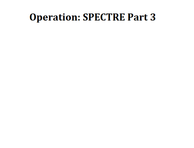 File:Operation SPECTRE Part 3.png