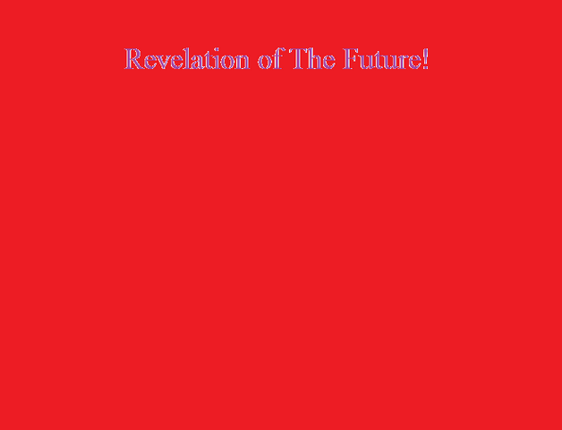File:Revelation of The Future!.png