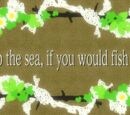 Go to The Sea, If You Would Fish Well