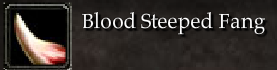 Blood Steeped Fang