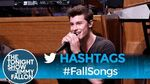 Hashtags FallSongs with Shawn Mendes