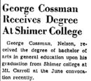 Dixon Evening Telegraph/1952-07-01/George Cossman Receives Degree at Shimer College