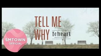 "Toheart (WooHyun&Key) ""Tell Me Why"" Official Music Video"